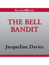 The Bell Bandit [electronic resource]