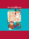 Miss Lazar Is Bizarre [electronic resource]