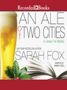 An Ale of Two Cities [electronic resource]