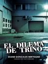 El dilema de Trino (Trino's Dilemma)