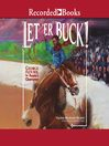Let'er Buck!