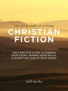 Cover image for The Art & Craft of Writing Christian Fiction