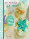 Cover image for Seasonal Push Pop Cakes
