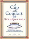 A Cup of Comfort for Grandparents