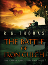 The Battle of Iron Gulch