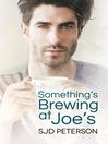 Something's Brewing at Joe's