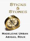 Cover image for Sticks & Stones
