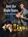 Cover image for Just the Right Notes