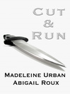 Cover image for Cut & Run