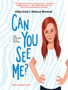 Can You See Me? [electronic resource]