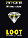 Loot. Book 1 [Audio eBook]