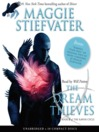 The Dream Thieves : Raven Cycle Series, Book 2