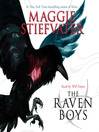 The Raven Boys : Raven Cycle Series, Book 1