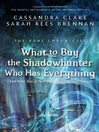 What to Buy the Shadowhunter Who Has Everything (And Who You're Not Officially Dating Anyway) : Bane Chronicles, Book 8
