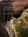 The Fiery Trial - (Shadowhunter Academy Series, Book 8)