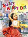 Alicia's Happy Day [electronic resource]
