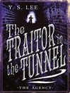 The Traitor in the Tunnel