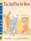 Cover image for The Sniffles for Bear