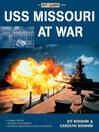 USS Missouri at war [eBook]