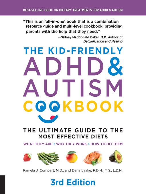 The Kid-Friendly ADHD & Autism Cookbook