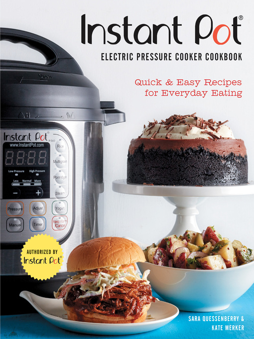 Cover image for Instant Pot® Electric Pressure Cooker Cookbook (An Authorized Instant Pot® Cookbook)