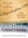 Cover image for Gichi Bitobig, Grand Marais