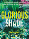 Glorious Shade [electronic resource]
