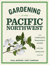 Gardening in the Pacific Northwest [electronic resource]