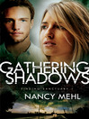 Gathering Shadows [electronic resource]