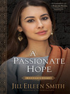A Passionate Hope--Hannah's Story