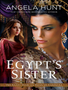 Egypt's Sister: A Novel of Cleopatra [electronic resource]