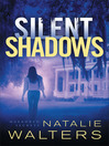 Silent Shadows [electronic resource]