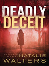Deadly Deceit [electronic resource]