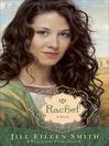 Rachel--A Novel