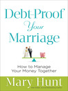 Debt-Proof Your Marriage [electronic resource]