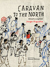 Cover image for Caravan to the North