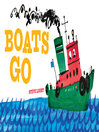 Boats Go [electronic resource]