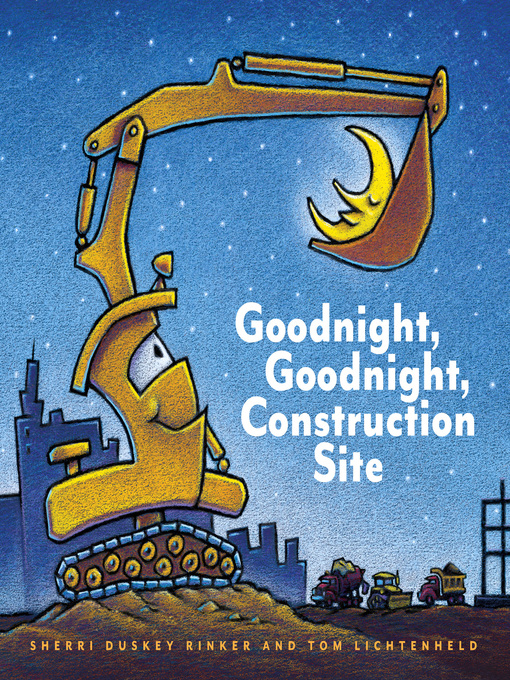 Cover image for Goodnight, Goodnight, Construction Site