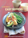Cover image for The Big Book of Easy Suppers