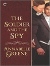 The Soldier and the Spy--A Gay Regency  Romance