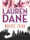 Wolves' Triad [electronic resource]