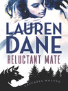 Reluctant Mate [electronic resource]