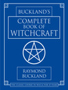 Cover image for Buckland's Complete Book of Witchcraft