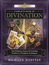Llewellyn's Complete Book of Divination [electronic resource]