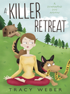 Cover image for A Killer Retreat