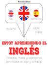 Estoy aprendiendo el Inglés