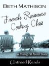 Cover image for French Romance Cooking Class