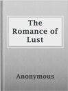 Cover image for The Romance of Lust