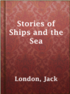 Cover image for Stories of Ships and the Sea
