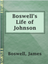 Cover image for Boswell's Life of Johnson